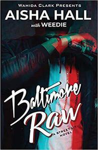 Baltimore Raw
