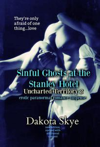 Sinful Ghosts of the Stanley Hotel