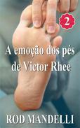 A emoção dos pés de Victor Rhee