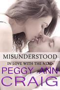 Misunderstood (In Love with the Nerd)