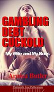 Gambling Debt Cuckold: My Wife and My Boss