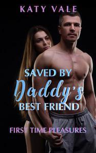 Saved By Daddy's Best Friend