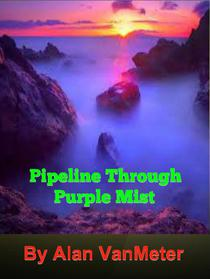 Pipeline Through Purple Mist