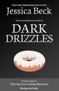 Dark Drizzles