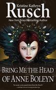 Bring Me the Head of Anne Boleyn