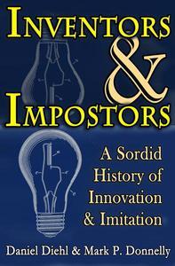 Inventors & Impostors: A Sordid History of Innovation & Imitation