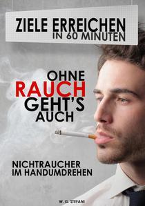 Ohne Rauch gehts auch! Nichtraucher im Handumdrehen