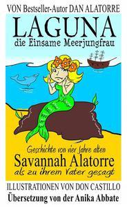 """Laguna, die Einsame Meerjungfrau"""