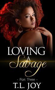 Loving A Savage 3
