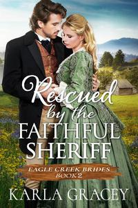 Rescued by the Faithful Sheriff