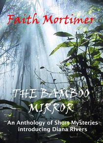 The Bamboo Mirror - An Anthology of Short Mysteries