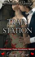 Outdoor Menage 5: Train Station