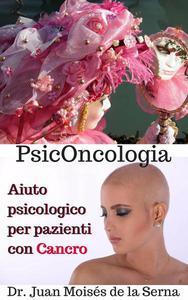 PsicOncologia: Aiuto psicologico per pazienti con Cancro
