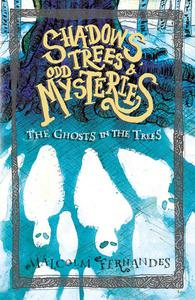 The Ghosts in the Trees