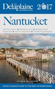 Nantucket - The Delaplaine 2017 Long Weekend Guide
