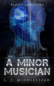 A Minor Musician