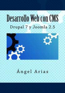 Desarrollo Web con CMS: Drupal 7 y Joomla 2.5