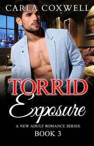 Torrid Exposure - Book 3