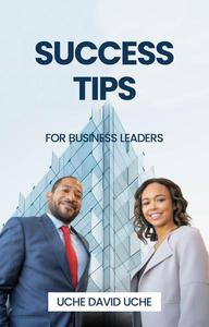 Success tips for business leaders