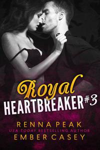 Royal Heartbreaker #3