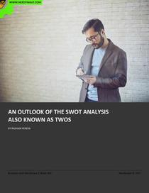 An Outlook of the SWOT Analysis also Known as TWOS