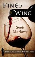 Fine Wine (A Tale of the Assassin Without a Name #1)