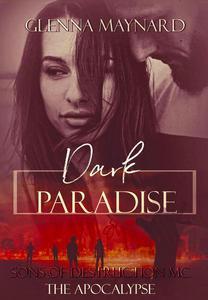 Dark Paradise: The Apocalypse