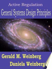 Active Regulation: General Systems Design Principles