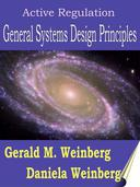 Active Regulation: General Systems Design Principles