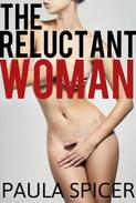 The Reluctant Woman: Gender Swap Transformation