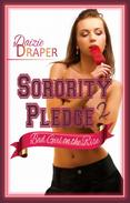 Sorority Pledge 2: Bad Girl on the Rise (BDSM Erotic Romance)