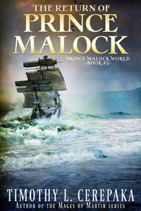 The Return of Prince Malock