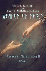 Weapon of Mercy