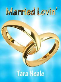 Married Lovin'