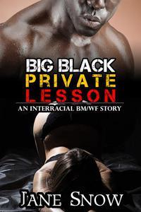 Big Black Private Lesson