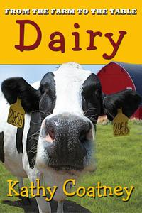 From the Farm to the Table Dairy