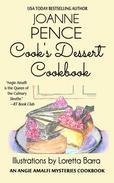 Cook's Dessert Cookbook (An Angie Amalfi Mysteries Cookbook)
