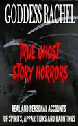 True Ghost Story Horrors