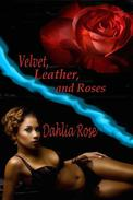 Velvet, Leather And Roses