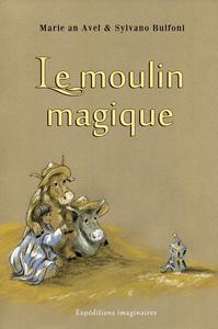Le moulin magique