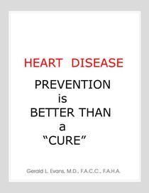 "Heart Disease Prevention is Better Than a ""Cure"""