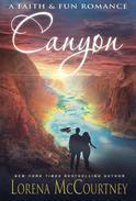 Canyon (A Faith & Fun Romance)
