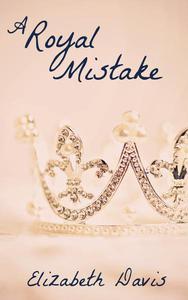 A Royal Mistake: A Romantic Short Story