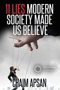 11 Lies Modern Society Made Us Believe