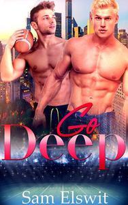 Go Deep: M/M Gay Romance  (True Bliss Book 1)
