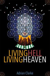 Living Hell - Living Heaven