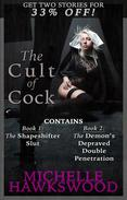 The Cult of Cock: Volume One