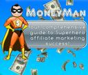 MoneyMan: Affiliate Marketing Success Guide