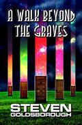 A Walk Beyond The Graves