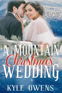 A Mountain Christmas Wedding